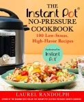 Instant Pot No Pressure Cookbook